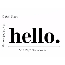 Hello Wall Decal Quotes Hello Door Decal Welcome Wall Stickers Hello Wall Quote Stickers Home Decor Simple Design Style Diy Wall Stickers Decorations Wall Stickers Design From Langru1002 9 14 Dhgate Com