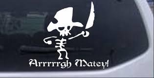 Cute Pirate Arrrrrgh Matey Decal Car Or Truck Window Decal Sticker Rad Dezigns