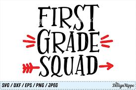first grade squad st grade teacher back to school svg png cut