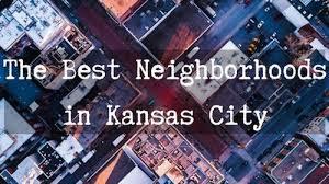 the 12 best neighborhoods in kansas city