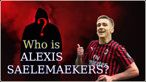 Who is Alexis Saelemaekers? New transfer of AC Milan. - YouTube