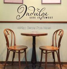 Indulge Life Is Sweet Wall Words Kitchen Wall Decal Sticker Quote