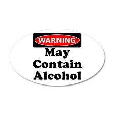 May Contain Alcohol Warning Wall Decal By Rude Arse Shirts Cafepress