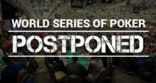 2020 WORLD SERIES OF POKER OFFICIALLY POSTPONED UNTIL FALL ...