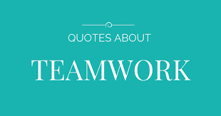 working together quotes why teamwork can improve any relationship