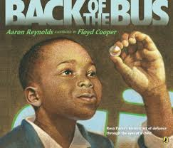 Back of the Bus by Aaron Reynolds, Floyd Cooper, Paperback   Barnes & Noble®