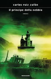 Il principe della nebbia [da Trilogia della Nebbia] - Carlos Ruiz ...