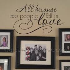 All Because Two People Wall Decal Family Wall Quote All Because Two People Fell In Love Wall Quote Lo Wall Stickers Living Room Wall Quotes Decals Wall Decals
