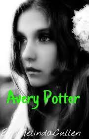 Avery Potter ~Harry Potter Fanfiction~ - melinda_unoxx - Wattpad