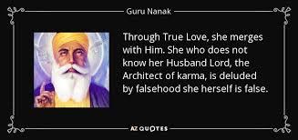 guru nanak quote through true love she merges him she who