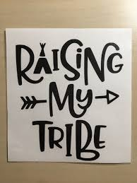 Raising My Tribe Car Decal Water Bottle Decal Permanent Etsy