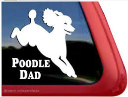 Poodle Dad High Quality Vinyl Jumping Poodle Dog Window Decal Sticker Ebay