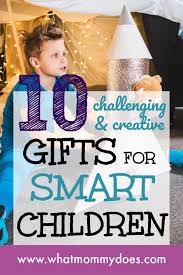 top 10 gifts for super smart kids