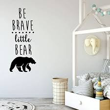 Amazon Com Be Brave Little Bear Wall Decal Quote Vinyl Sticker Silhouette Decoration For Children S Bedroom Playroom Or Nursery Decor Handmade