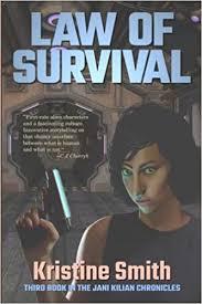 Amazon.com: Law of Survival (The Jani Kilian Chronicles) (Volume 3)  (9781611385946): Smith, Kristine: Books