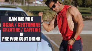 can we mix bcaa creatine glutamine in