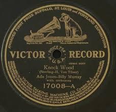 Knock Wood / They Always Pick on Me by Ada Jones—Billy Murray ...