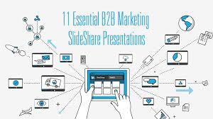 11 Essential B2B Marketing SlideShare Presentations