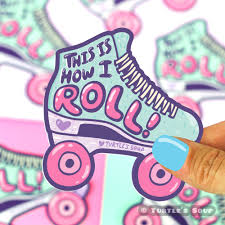 This Is How I Roll Roller Skating Vinyl Sticker Turtle S Soup