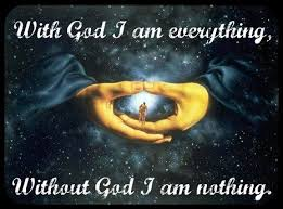 With God I am everything, Without God I am nothing - Posts | Facebook