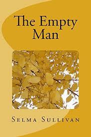 The Empty Man eBook: Sullivan, Selma: Amazon.co.uk: Kindle Store