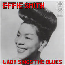 Effie Smith: Lady Sings The Blues - Music Streaming - Listen on Deezer