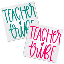 Teacher Tribe Decal For Cups Tumblers Or Car Decals By Adavis