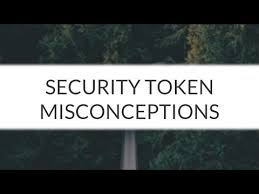 Security Token: Benefits & Misconceptions - The Tokenizer