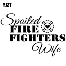 Yjzt 15x10cm Spoiled Firefighters Wife Letter Vinyl Car Styling Car Sticker Decals Black Silver S8 1379 Car Stickers Decals Vinyl Car Decalsilver Car Decals Aliexpress