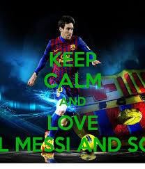 keep calm and love lionel messi and