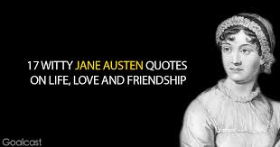 witty jane austen quotes on life love and friendship