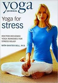 yoga for stress with dr baxter bell