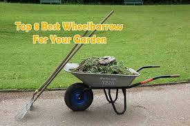 8 best wheelbarrow reviews 2020 let s