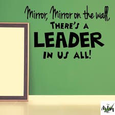 Mirror Mirror On The Wall Decal Leadership Decal Leader In Me School Decor The Artsy Spot