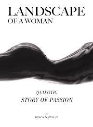 Ebook Landscape Of A Woman - erotic novel por Byron Newman - 7Switch