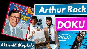Arthur Rock - Silicon Valley Venture Capitalist & Milliardär - YouTube
