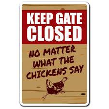 Keep Gate Closed Chicken 3 Pack Of Vinyl Decal Stickers Walmart Com Walmart Com