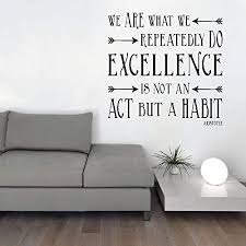 Amazon Com Excellence Quote Wall Decal Aristotle We Are What We Repeatedly Do Inspirational Saying Vinyl Lettering For Home Office Classroom Black White Gray Red Other Colors Small Large Sizes Handmade