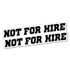 2x Not For Hire Car Van Truck Sticker Driver Chauffeur No Food Etsy