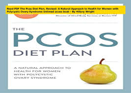 Read PDF The Pcos Diet Plan, Revised: A Natural Approach to Health fo…
