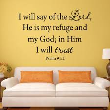 Vwaq I Will Say Of The Lord He Is My Refuge And My God Psalms 91 2 W