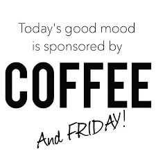 we love coffee on this is a friday service announcement