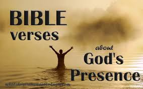 awesome bible verses about god s presence