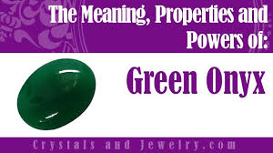 green onyx meanings properties and
