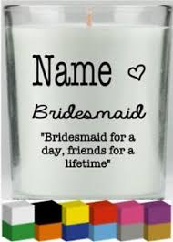 Bridesmaid Personalised Vinyl Candle Decal Sticker Graphic Ebay