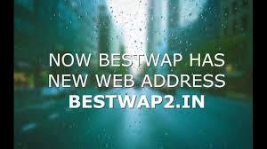 bestwap is now bestwap2 in you
