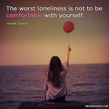 lonely quotes be comfortable yourself