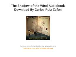 The Shadow of the Wind Audiobook Download By Carlos Ruiz Zafon by ...