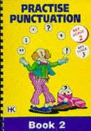 Practise Punctuation - Hilda King - Google Books