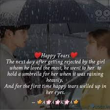 ❤happy tears❤ the next da quotes writings by aaka das